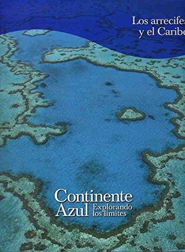 Continente azul: Los arrecifes y el Caribe: Vol.10 por VVAA