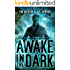 Fade to Black (Awake in the Dark Book 1)
