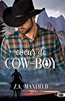Coeur de cow-boy: Les cow-boys, T1 par Maxfield