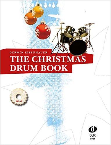 The Christmas Drum Book: A groovy little Christmas!
