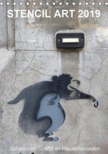 STENCIL ART 2019 - Schablonen Graffiti an Häuserfassaden / Planer (Tischkalender 2019 DIN A5 hoch): Schablonen-Graffiti an Hausfassaden (Planer, 14 Seiten ) (CALVENDO Kunst)