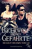 : Der Bikerwolf und sein Gefährte (Die Wölfe von Stone Ridge 10)