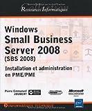 Telecharger Livres Windows Small Business Server 2008 SBS Installation et administration en PME PMI de Pierre Emmanuel JOUBERT 2009 Broche (PDF,EPUB,MOBI) gratuits en Francaise