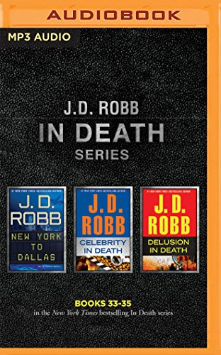 j-d-robb-in-death-series-books-33-35-new-york-to-dallas-celebrity-in-death-delusion-in-death