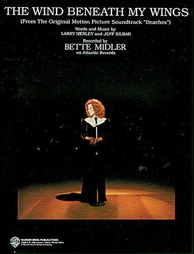 The Wind Beneath My Wings (from Beaches): Piano/Vocal/Chords (B-flat) (Sheet) by Midler, Bette (1989) Sheet music