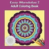 Easy Mandalas 2 Square: Adult Coloring Book