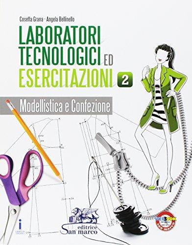 Laboratori tecnologici ed esercitazioni. Per gli Ist. tecnici e professionali. Con e-book. Con espansione online: 2