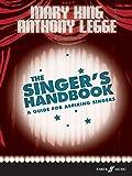 The Singer's Handbook: A Guide for Aspiring Singers