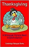 Thanksgiving: A Bilingual Picture Book English-Danish (English Edition)