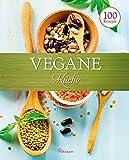 100 Rezepe - Vegane Küche