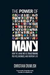The Power of Many: How the Living Web is Transforming Politics, Business and Everyday Life by Christian Crumlish (2004-09-14)