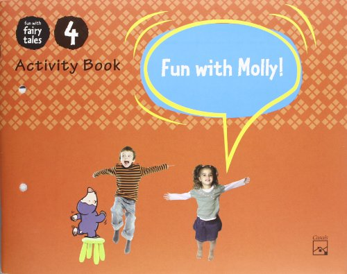 Fun with Molly! Activity Book 4 (Fun with fairy tales)