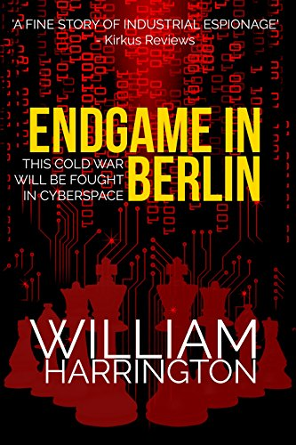 Endgame in Berlin: A Tense Post Cold War Thriller (English Edition)