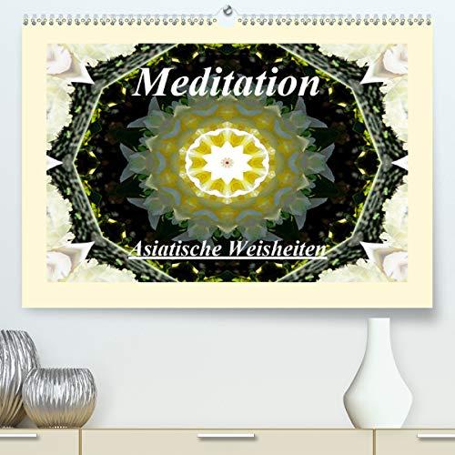 Meditation - Asiatische Weisheiten(Premium, hochwertiger DIN A2 Wandkalender 2020, Kunstdruck in Hochglanz): Wunderschöne Mandalas und asiatische ... Entspannen ein. (Monatskalender, 14 Seiten )