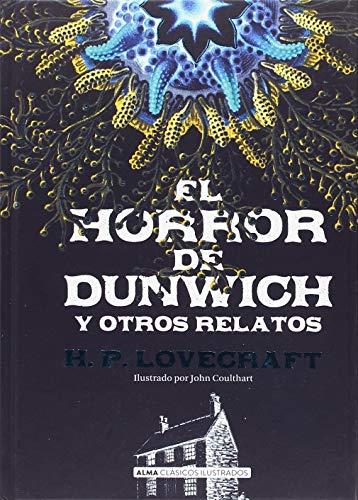 El horror de Dunwich y otros relatos (Clásicos)