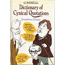 Cassell Dictionary of Cynical Quotations