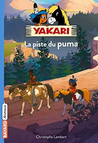 Yakari, Tome 01: Sur la piste du puma