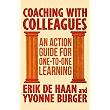 Coaching with Colleagues 2nd Edition: An Action Guide for One-to-One Learning