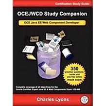 OCEJWCD Study Companion: OCE Java EE Web Component Developer (Certification Study Guide)