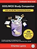 #5: OCEJWCD Study Companion: OCE Java EE Web Component Developer (Certification Study Guide)