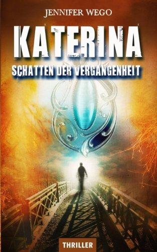 Buchseite und Rezensionen zu 'Katerina - Schatten der Vergangenheit' von Jennifer Wego