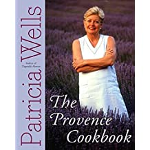 The Provence Cookbook by Patricia Wells (2004-04-13)