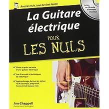 La Guitare électrique pour les nuls (+ 1 CD)