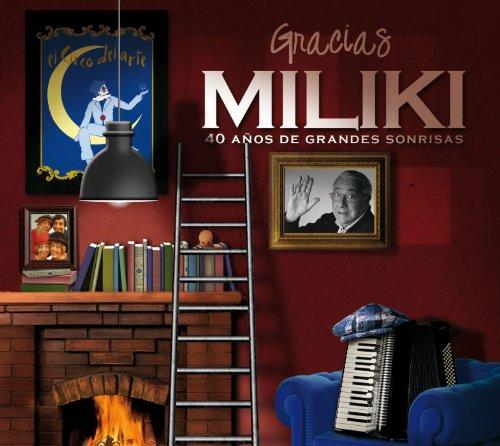 Gracias Miliki (40 años de gra...