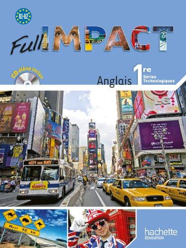 Full Impact 1res séries technologiques - Livre élève Grand format - Ed.2011 par Brigitte Lallement