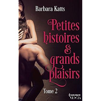 Petites histoires et grands plaisirs - tome 2 (HQN)