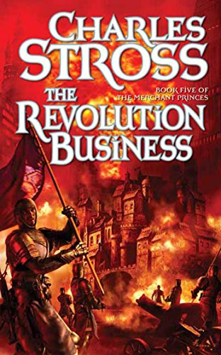 The Revolution Business: Book Five of the Merchant Princes (English Edition)