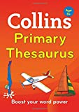Collins Primary Thesaurus: Boost your word power, for age 8+ (Collins Primary Dictionaries)