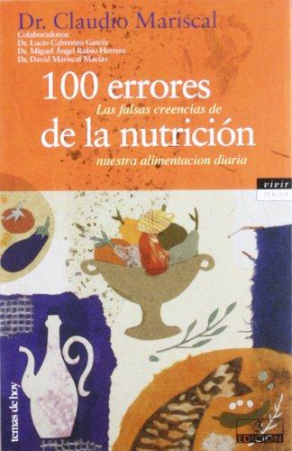 100 errores de la nutrición por Claudio Mariscal Gonzalo