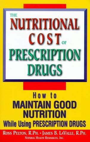 Nutritional Cost of Prescription Drugs by PELTON (2000-03-30)