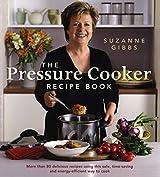 The Pressure Cooker Recipe Book