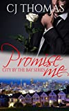 Promise Me (City by the Bay Series Book 2)