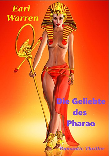 Die Geliebte des Pharao: Romantic-Thriller