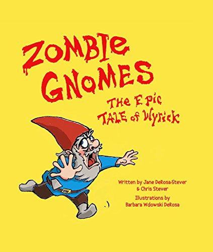 Zombie Gnomes: The Epic Tale of Wyrick (English Edition)