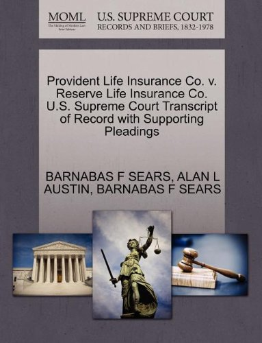 Provident Life Insurance Co. v. Reserve Life Insurance Co. U.S. Supreme Court Transcript of Record with Supporting Pleadings