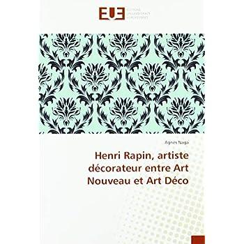 Henri Rapin, artiste décorateur entre Art Nouveau et Art Déco