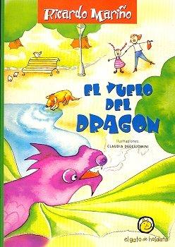 El Vuelo del Dragon (El Vuelo Del Dragon)