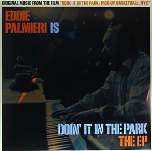 Eddie Palmieri Is Doin It In The Park [VINYL]