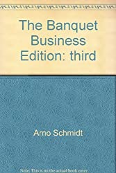 The banquet business by Arno Schmidt (2001-02-02)