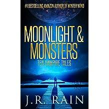 Moonlight & Monsters: Ten Vampire Tales
