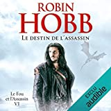 Le destin de l'assassin - Le fou et l'assassin 6 - Format Téléchargement Audio - 29,95 €