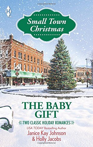 the-baby-gift-the-baby-agendaunexpected-gifts-harlequin-small-town-christmas-collectio-by-janice-kay
