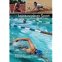 Leistungskurs Sport: Band 1: Sportbiologische und trainingswissenschaftliche Grundlagen
