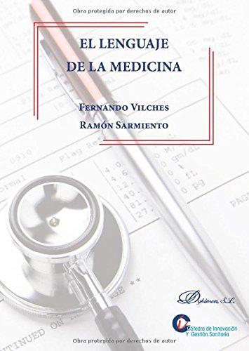 El lenguaje de la Medicina. por Ramón Sarmiento González