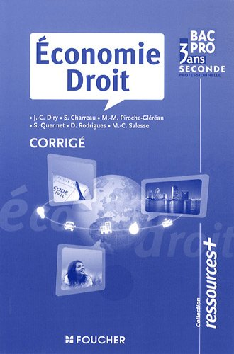 Economie Droit 2e Bac pro : Corrigé par Jean-Charles Diry
