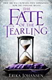 The Fate of the Tearling (Queen of the Tearling 3)